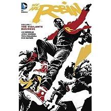 We Are Robin Vol. 1: The Vigilante Business by Lee Bermejo (2016-04-05)