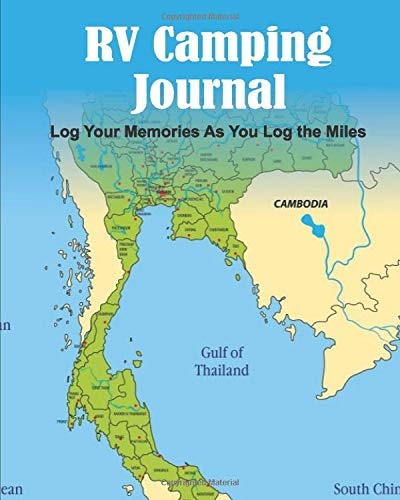 RV Camping Journal Log Your Memories As You Log The Miles: World Map Camping Journal Travel Activity Planner Notebook | RV Logbook Hiking Checklist ... Adults Family| 8x10 120 Pages White Paper (Rv Camping World)