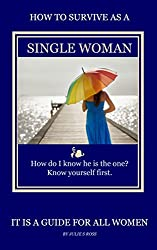 How To Survive As a Single Woman (English Edition)