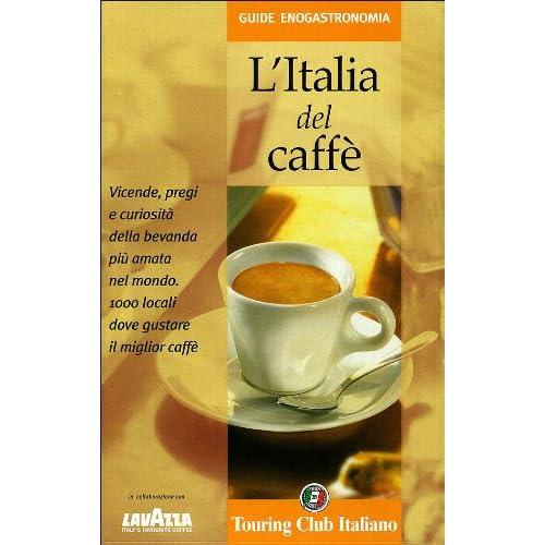 L'italia Del Caffè