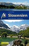 Slowenien Reisef?hrer Michael M?ller Verlag: Individuell reisen mit vielen praktischen Tipps.