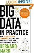 #4: Big Data in Practice: How 45 Successful Companies Used Big Data Analytics to Deliver Extraordinary Results
