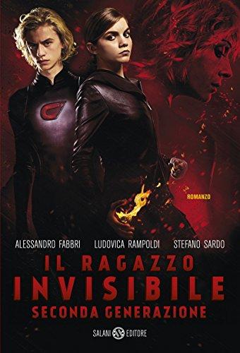 Il ragazzo invisibile. Seconda generazione di Alessandro Fabbri