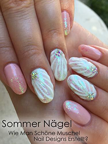 Sommer Nägel: Wie Man Schöne Muschel Nail Designs Erstellt?