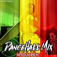 Dancehall Mix AfrikanBeat