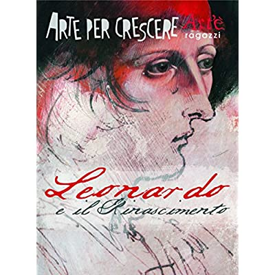 Leonardo E Il Rinascimento