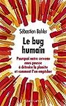 Le Bug humain par Bohler