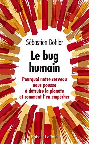 Le Bug humain par Sébastien BOHLER