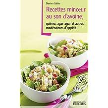 Recettes minceur au son d'avoine, Agar agar et autres modérateurs d'appétit (Les miniGuides Ecolibris)