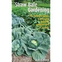 Straw Bale Gardening (English Edition)