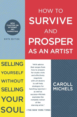 How to Survive and Prosper as an Artist por Caroll Micells