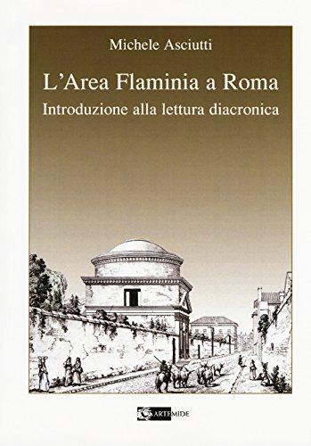 L'area Flaminia a Roma. Introduzione alla lettura diacronica