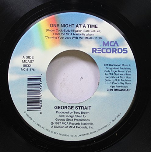 george-strait-45-rpm-one-night-at-a-time-wont-you-come-home-and-talk-to-a-stranger