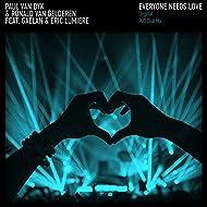 Everyone Needs Love (feat. Gaelan, Eric Lumiere)