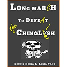 Long March to Defeat the Chinglish (English Edition)