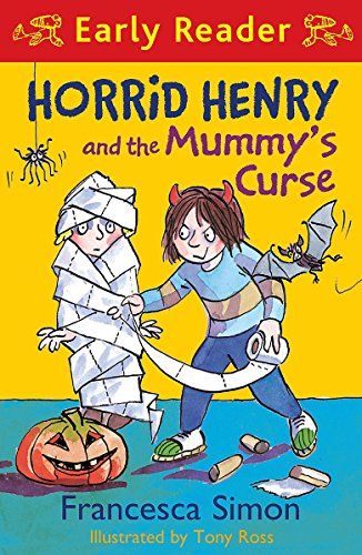 Horrid Henry and the Mummy's Curse (Early Reader) (Horrid Henry Early Reader) por Francesca Simon