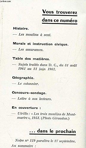 DOCUMENTS POUR LA CLASSE - N°118 - 21 juin 1962 / Les moulins a vent / LEs assurances / LE cotonnier etc.. par COLLECTIF