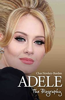 Adele - The Biography by [Newkey-Burden, Chas]