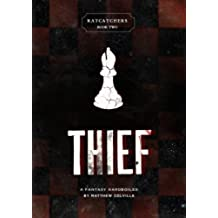 Thief (Ratcatchers Book 2) (English Edition)