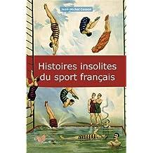 HISTOIRES INSOLITES DU SPORT FRANCAIS