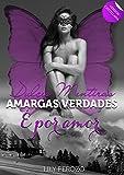 Image de Dulces mentiras, amargas verdades: É por amor (Versión castellana) (Spanish Edition)