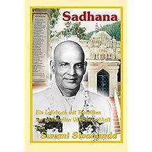Sadhana: Ein Lehrbuch mit Techniken zur spirituellen Vollkommenheit