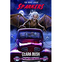 Sparkers (The Creep Mesquite Anthology Book 3)