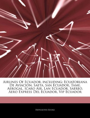 articles-on-airlines-of-ecuador-including-ecuatoriana-de-aviaci-n-saeta-san-ecuador-tame-aerogal-ica