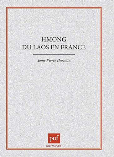 HMONG DU LAOS EN FRANCE. Changement social, inactivités et adaptations