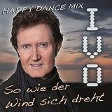 So wie der Wind sich dreht (Happy Dance Mix)