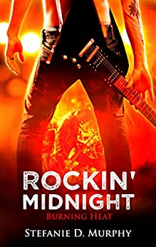 Rockin' Midnight - Burning Heat von [Murphy, Stefanie D.]