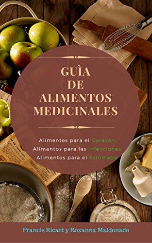 Guía de Alimentos Medicinales por Francis Ricart