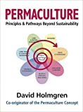 : Permaculture Principles & Pathways Beyond Sustainability