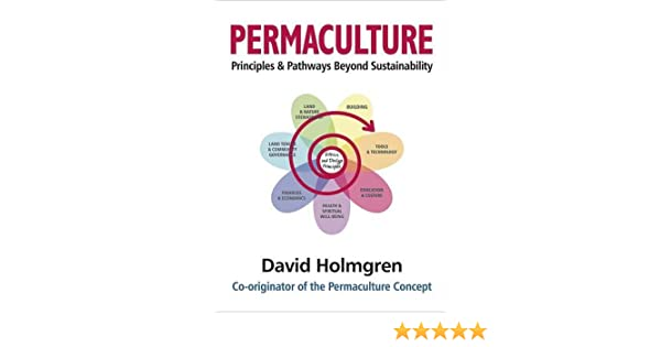 Permaculture principles and pathways beyond sustainability amazon permaculture principles and pathways beyond sustainability amazon david holmgren fremdsprachige bcher fandeluxe Image collections