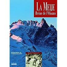 La Meije, reine de l'Oisans (Sommets - Hoebe)