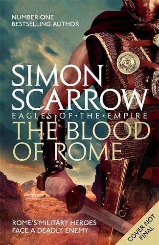 The Blood of Rome (Eagles of the Empire 17) por Simon Scarrow