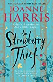 The Strawberry Thief: The new novel from the bestselling author of Chocolat (Chocolat 4)