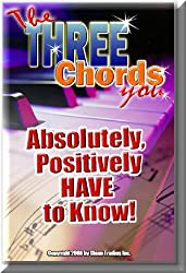 The 3 Chords You Absolutely, Positively HAVE To Know! (Success With Music!)