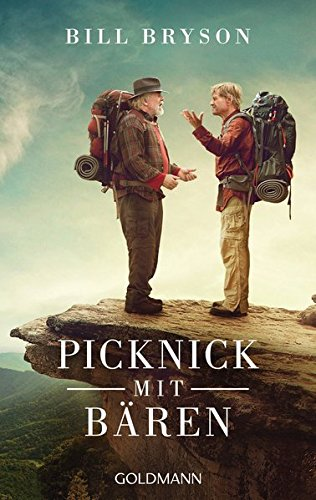Picknick mit Bären: Buch zum Film mit Robert Redford, Nick Nolte und Emma Thompson
