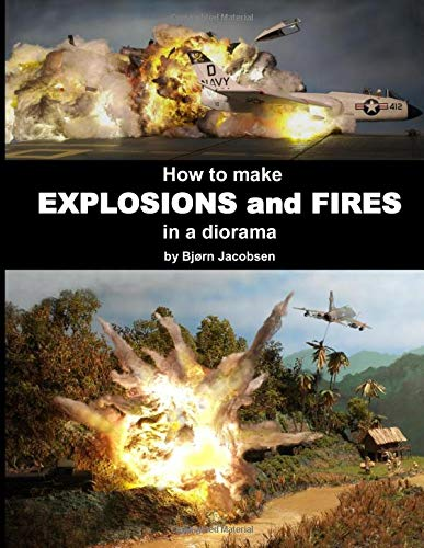 How to make  EXPLOSIONS and FIRES in a diorama