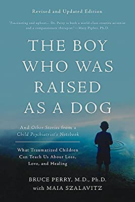 The Boy Who Was Raised as a Dog from Basic Books