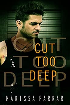 Cut Too Deep by [Farrar, Marissa]