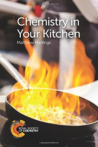 Chemistry in Your Kitchen by Matthew Hartings (2016-11-29)