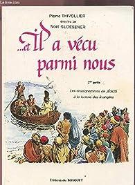 --et Il a vécu parmi nous par Pierre Thivollier