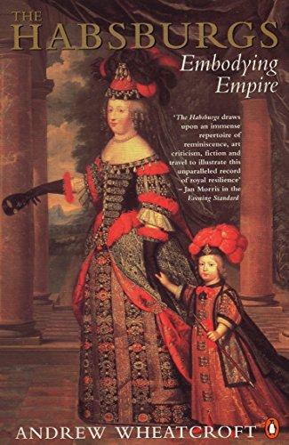 The Habsburgs: Embodying Empire por Andrew Wheatcroft