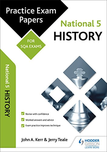 National 5 History: Practice Papers for SQA Exams (Scottish Practice Exam Papers)