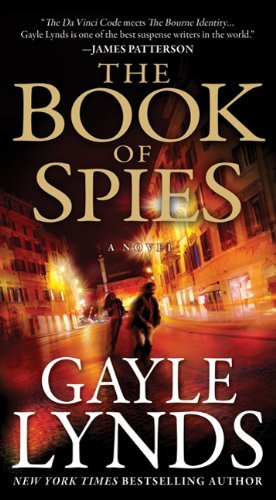 The Book of Spies (The Judd Ryder Books) by Gayle Lynds (2011-03-01)