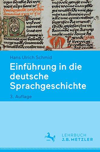 Einführung in die deutsche Sprachgeschichte