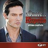 L'onore e il rispetto - ultimo capitolo (Colonna sonora originale della serie TV)