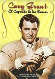 Cary Grant, el capricho de las damas